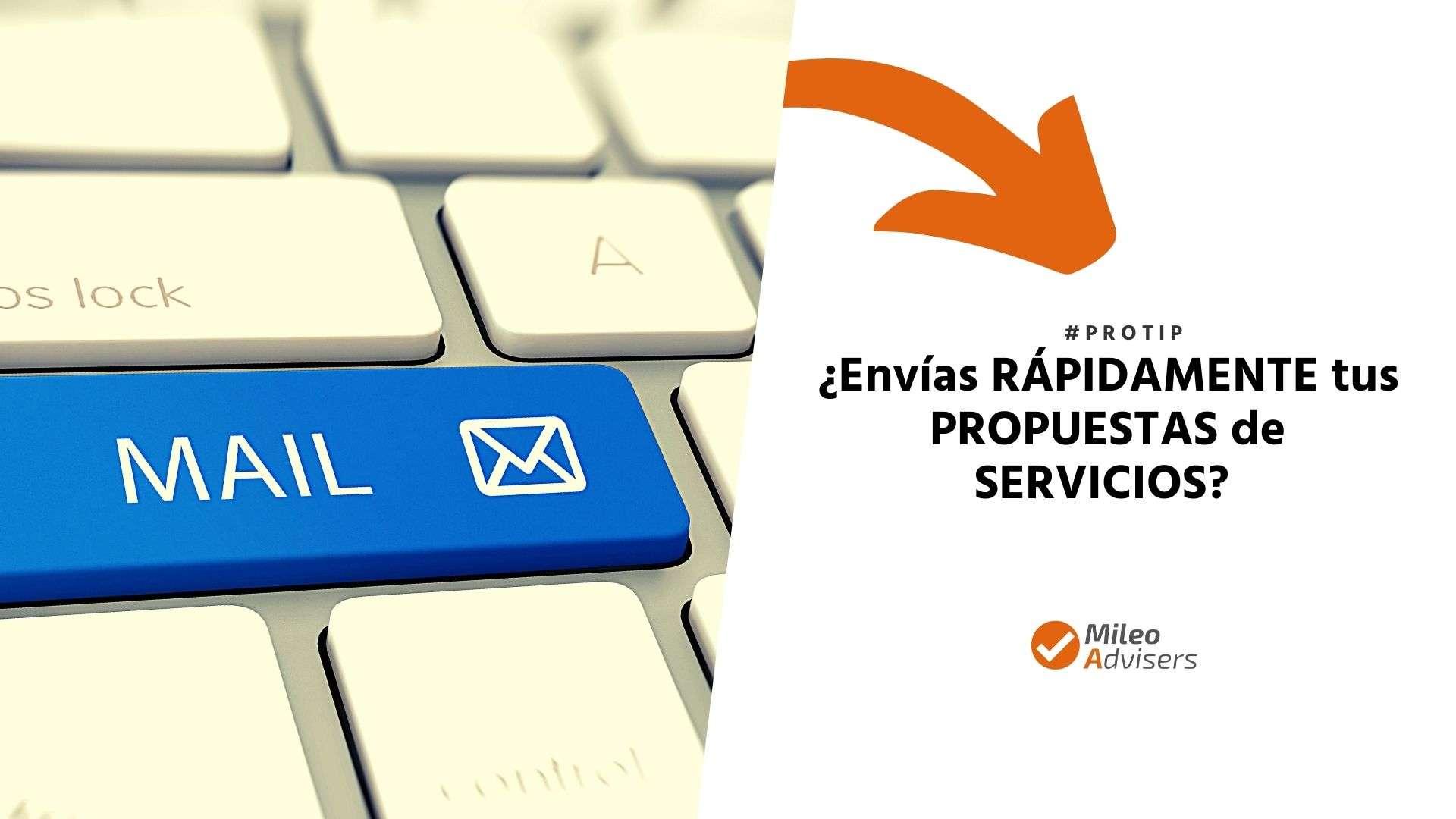 envías rápidamente tus propuestas de servicios