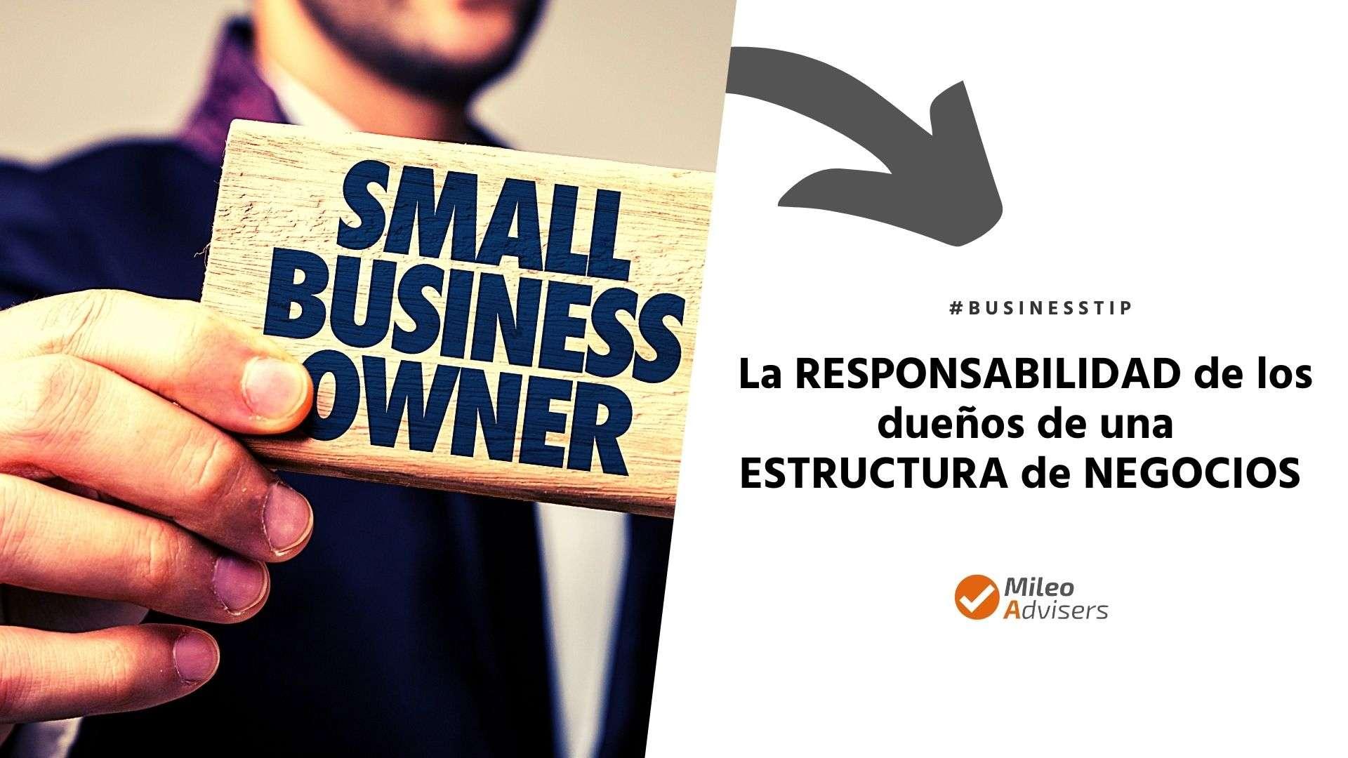responsabilidad de los dueños de una estructura de negocios
